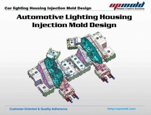 Automotive Light Housing Tooling Design