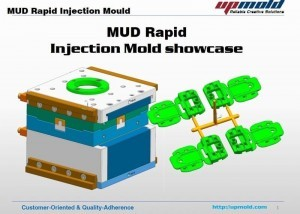 MUD Rapid injection mould project