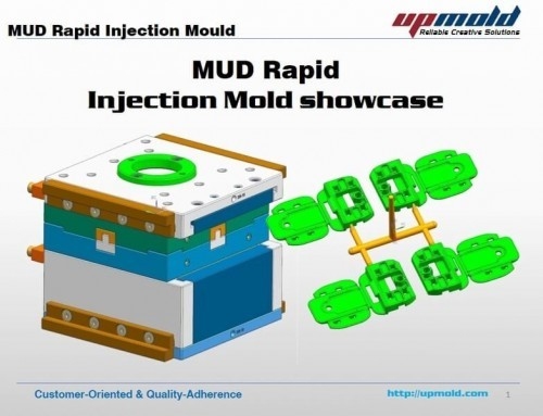 MUD Rapid Injection Mould